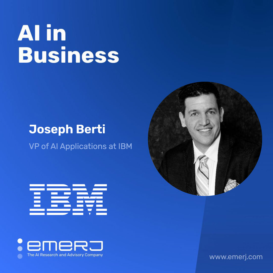 Everything Will Be Digitized: The Future of AI in Heavy Industry - with Joseph Berti of IBM