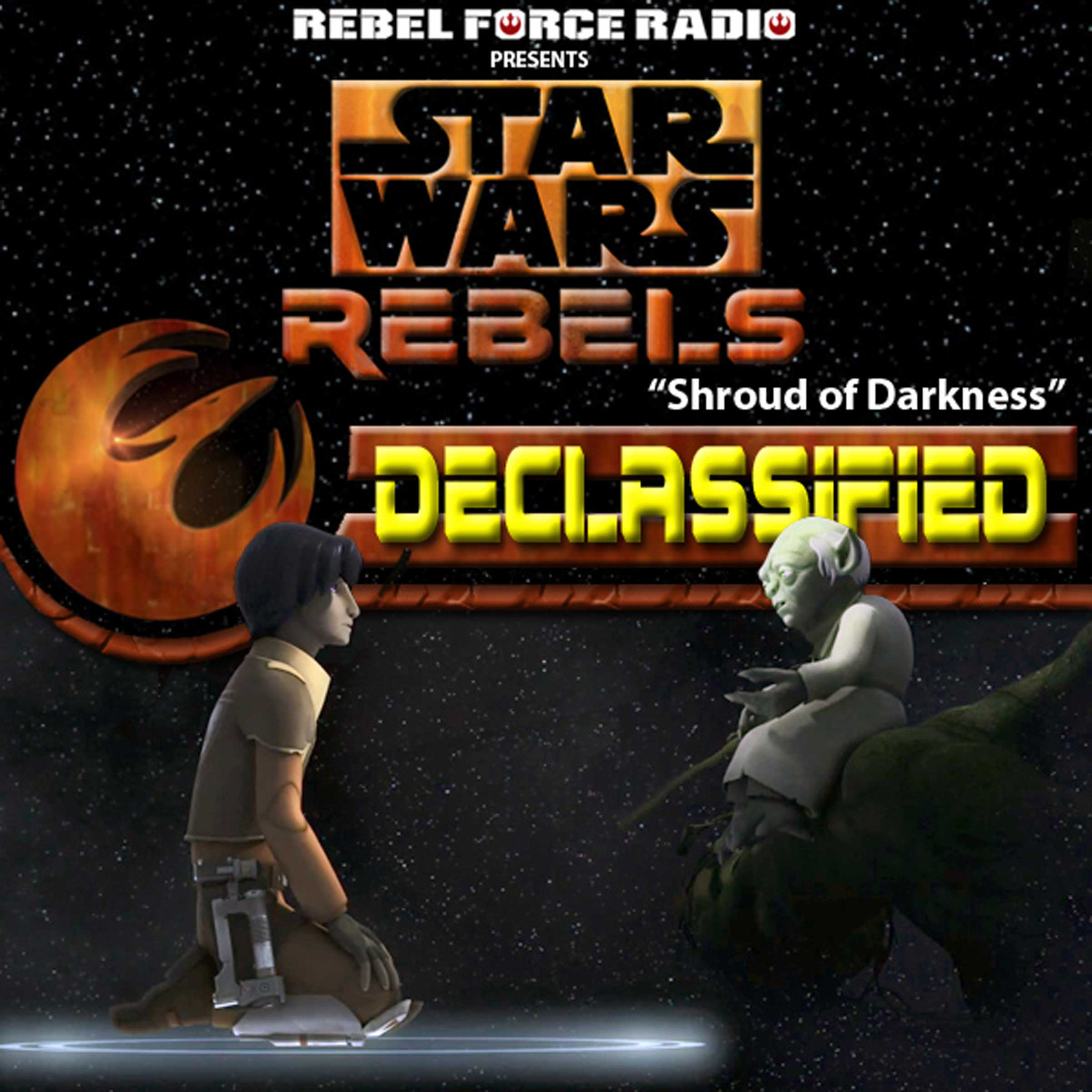 "Star Wars Rebels: Declassified: ""Shroud Of Darkness"""