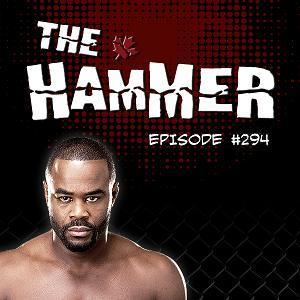 The Hammer MMA Radio - Episode 294