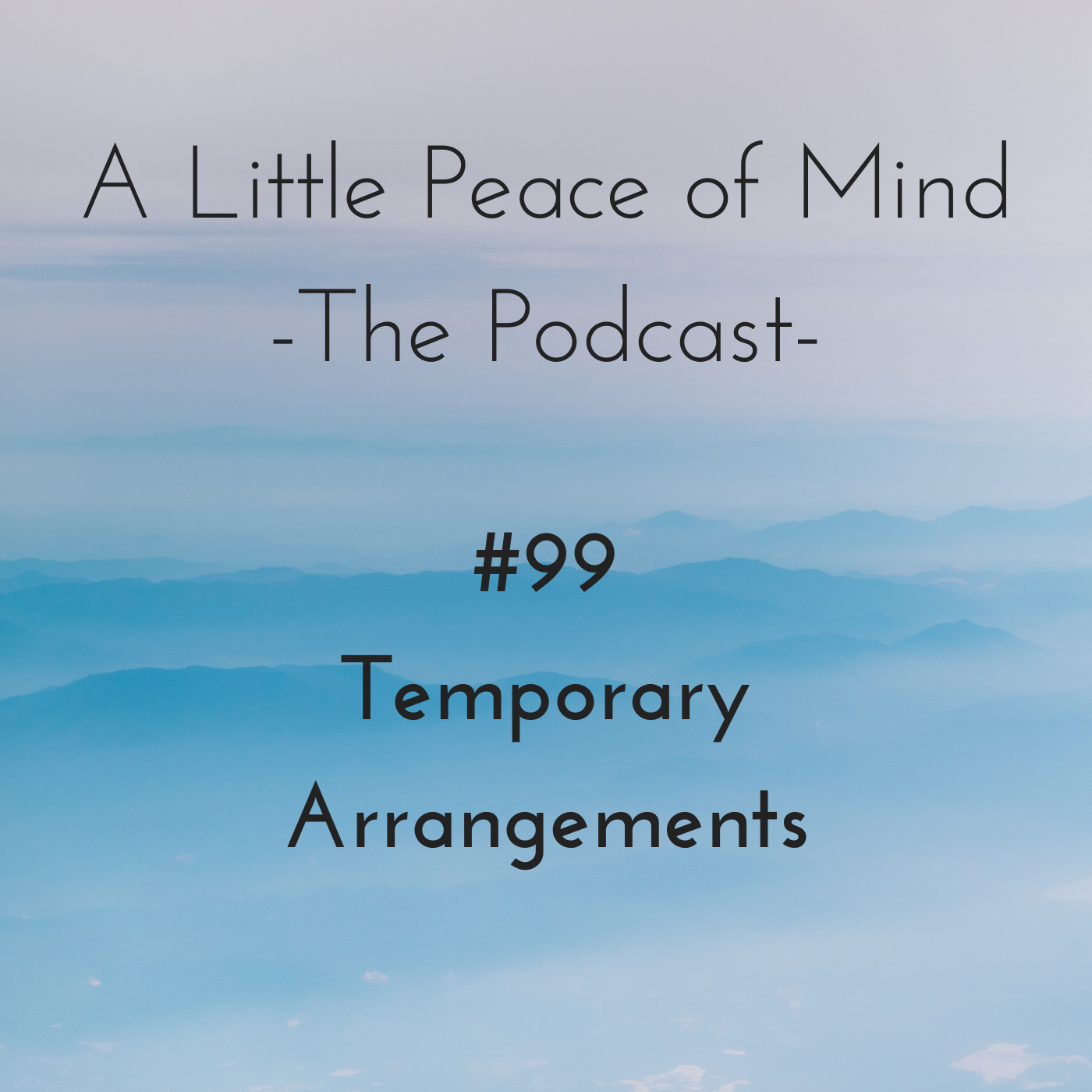 Episode 99 - Temporary Arrangements show art