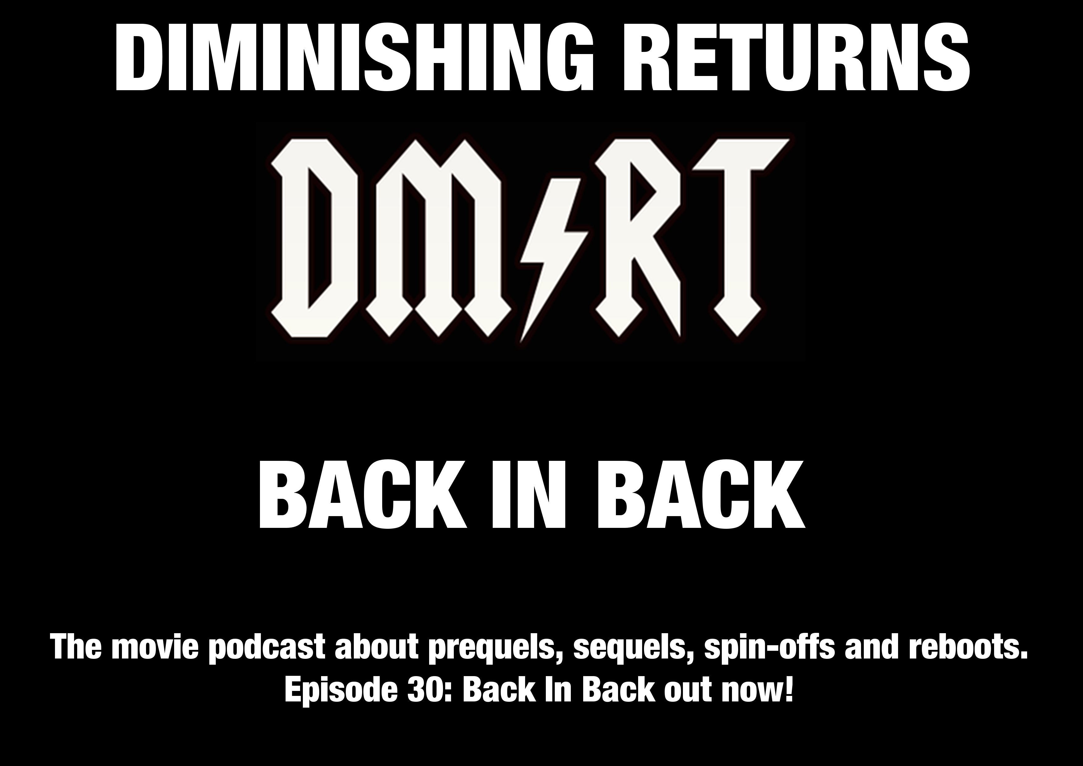 Diminishing Returns: The Movie Podcast About Sequels, Prequels, Spin