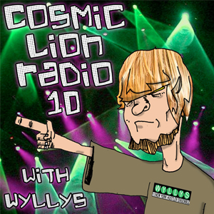 #10 Cosmic Lion Radio vs. Wyllys