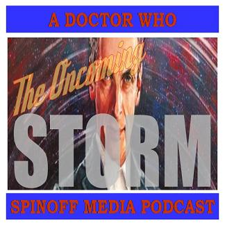 The Oncoming Storm Ep 128: 12th Doctor Comics #1 - Titans of (comic) Industry