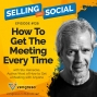 Artwork for How To Get The Meeting Every Time, with Stu Heinecke, Episode #128