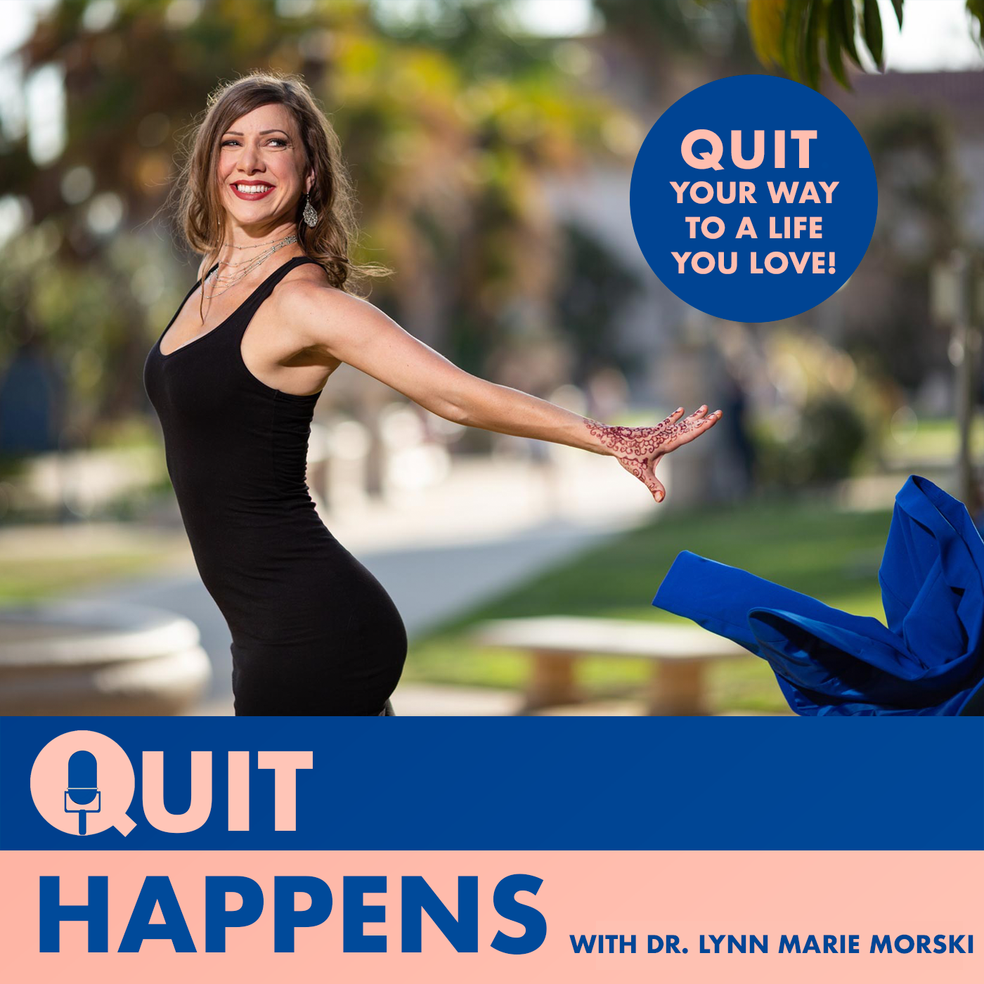 Quit Happens | How (and why!) to strategically quit your job, leave your relationship, or part ways with toxic mindsets. show art