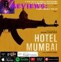 "Artwork for B&A Reviews: ""Hotel Mumbai"""