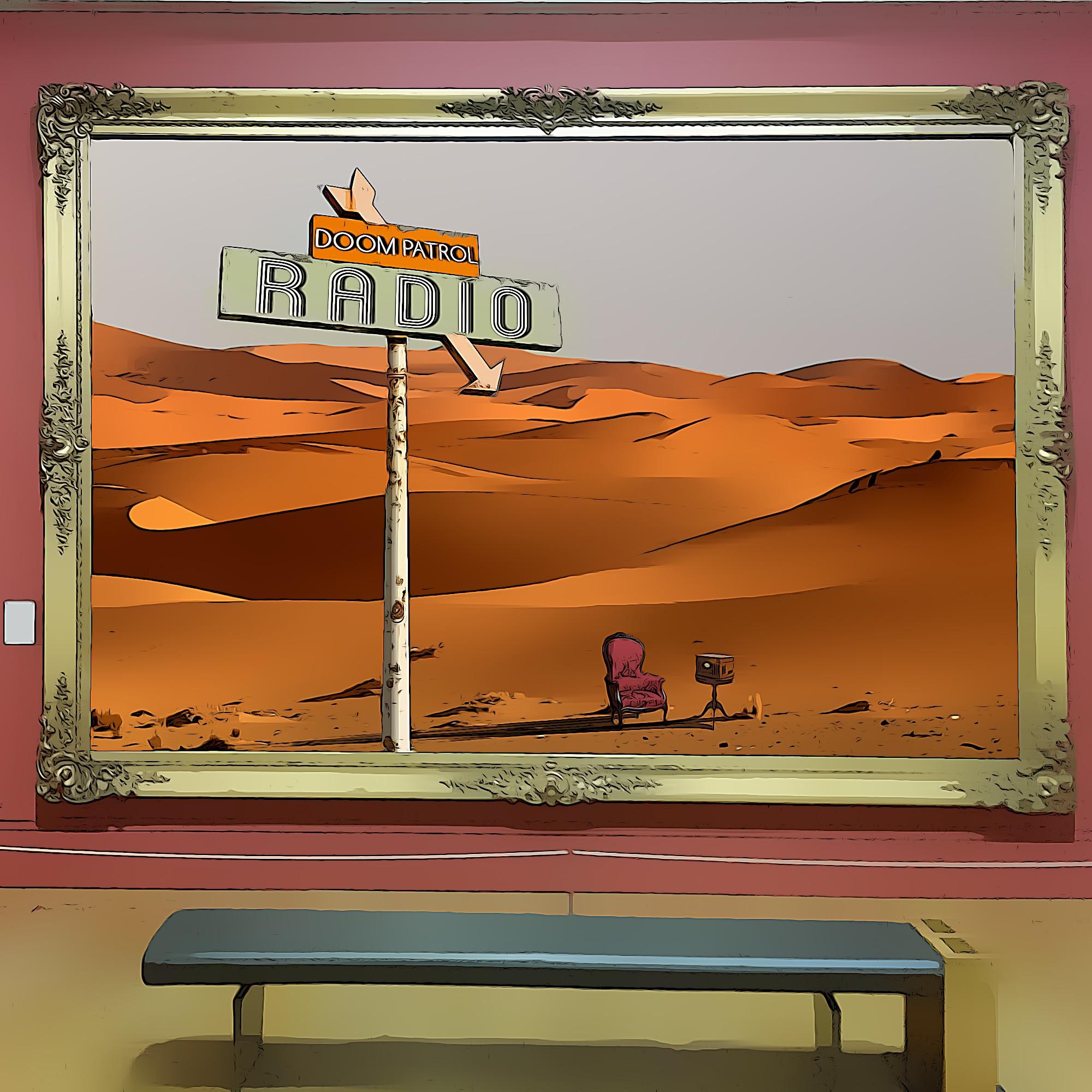 Doom Patrol Radio show art