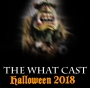 Artwork for The What Cast - Halloween 2018