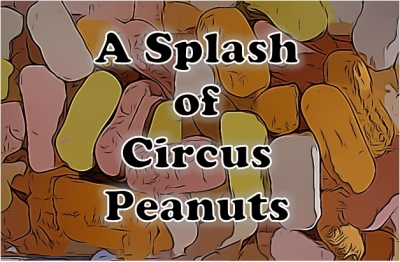A Splash of Circus Peanuts podcast show image
