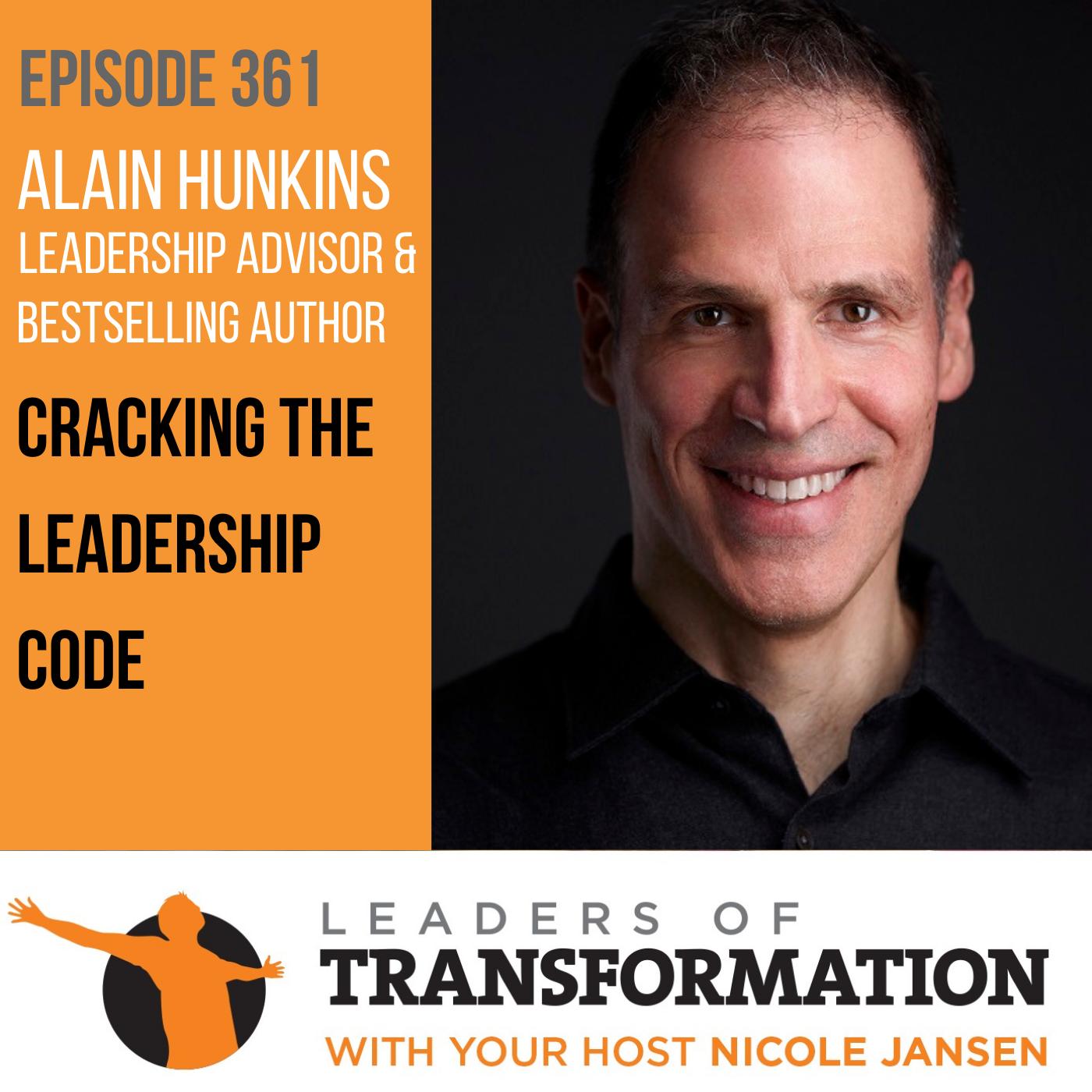 361: Alain Hunkins: Cracking The Leadership Code show art