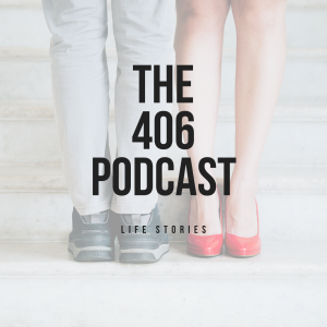 The 406 Podcast