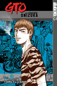 Manga Review--GTO: Great Teacher Onizuka Volume 8