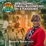 Artwork for Rebuilding Small Businesses In A Pandemic w/Beverly Robertson | The Funky Politics | KUDZUKIAN