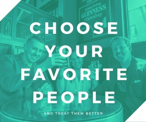 Episode 042 - Choose Your Favorite People