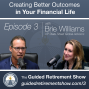 Artwork for 003: Creating Better Financial Outcomes with Brie Williams (Part 1)