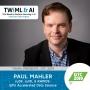 Artwork for cuDF, cuML & RAPIDS: GPU Accelerated Data Science with Paul Mahler - TWiML Talk #254