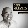 Artwork for Deep Listening - Impact beyond words - An overview of the podcast series