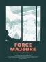 Artwork for Episode 113: Force Majeure