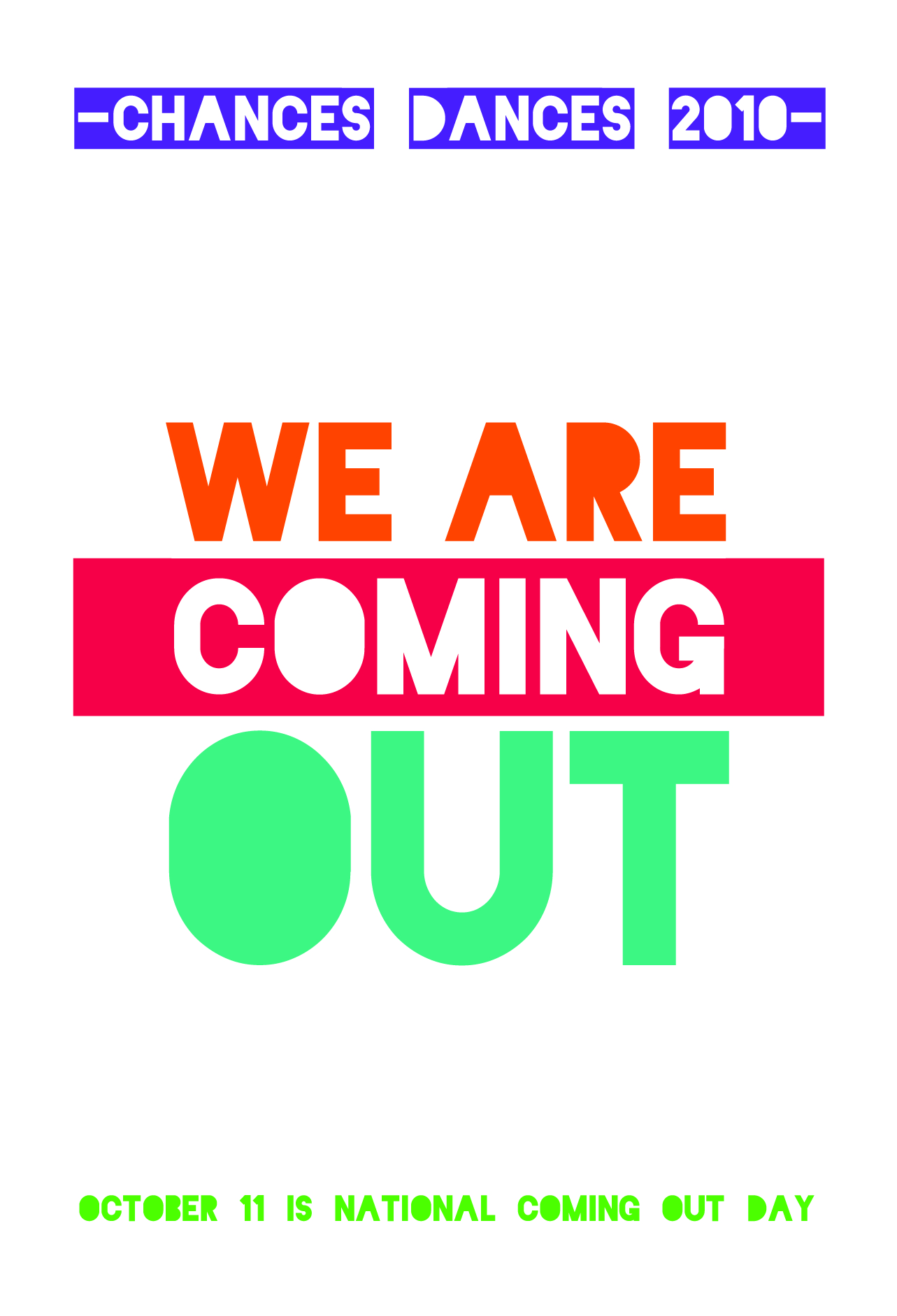 We Are Coming Out