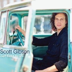 "Show #96 features SCOTT GIBSON's new album ""Just Keep Drivin'"""