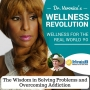 Artwork for 90: The Wisdom in Solving Problems and Overcoming Addiction - Dr. Veronica Anderson