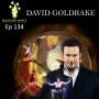 Artwork for 134: Master Magician David Goldrake Getting Your Show To Vegas.