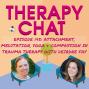 Artwork for 145: Attachment, Meditation, Yoga & Compassion In Trauma Therapy