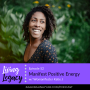 Artwork for Manifest Positive Energy with Womanifester Katie J