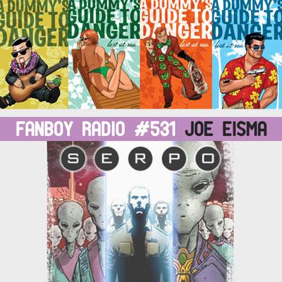 Fanboy Radio #531 - Joe Eisma LIVE