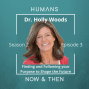 Artwork for Dr. Holly Woods: Finding and Following your Purpose to Shape the Future