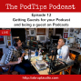 Artwork for PodTips 12 - Getting Guests or becoming a Guest on Podcasts