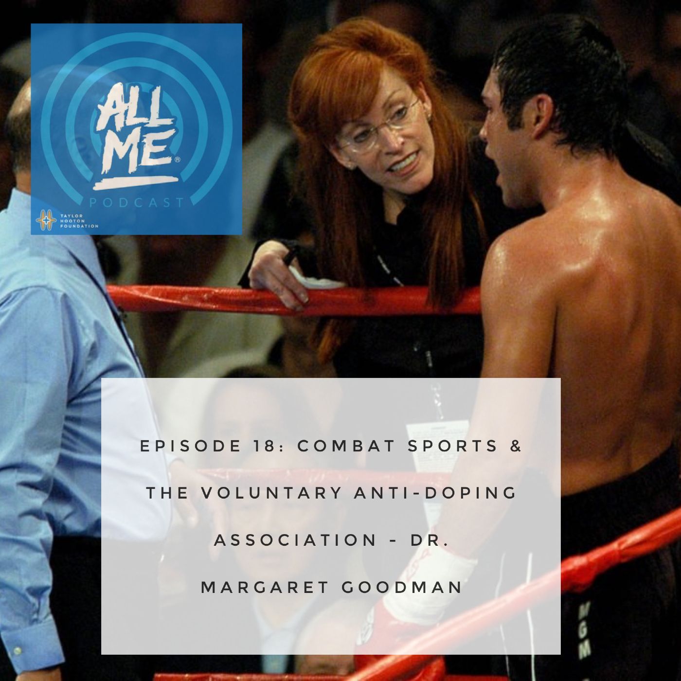 Episode 18: Combat Sports & Drug Testing – Dr. Margaret Goodman