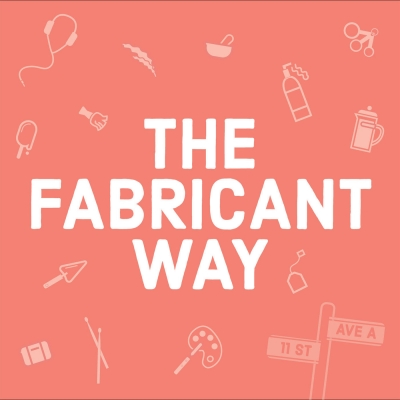 The Fabricant Way show image