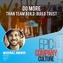 Artwork for Do MORE than Team Build : Build Trust  with Marshall Mosher, Vestigo
