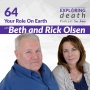 Artwork for Your Role On Earth with Rick and Beth Olsen - Episode 64
