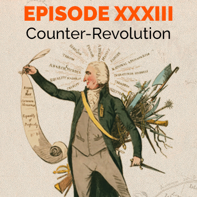 Episode 33 - Counter-Revolution: Dutch Patriots, Tom Paine´s Rights of Man and the campaign against Seditious Writings