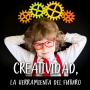 Artwork for Podcast 6: Creatividad, la herramienta del futuro