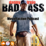 Artwork for MovieFaction Podcast - BadAss