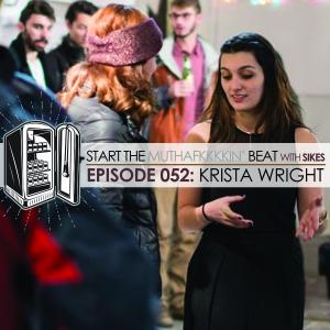 Start The Beat 052: KRISTA WRIGHT