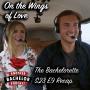 Artwork for On the Wings of Love | The Bachelorette S15 E9 Recap