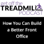 Artwork for How to Build a Better Front Office
