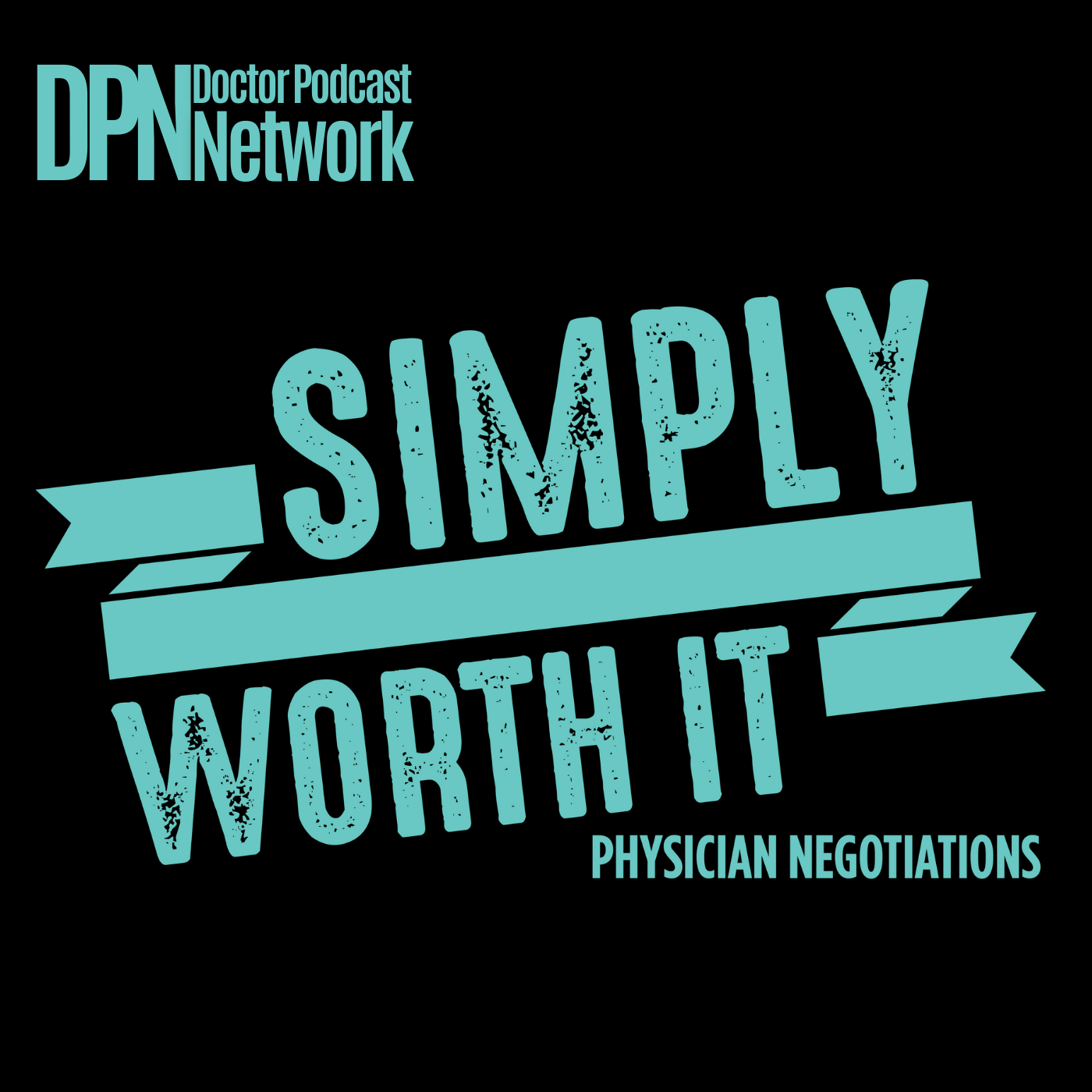 Simply Worth It: Physician Negotiations with Dr. Linda Street show art