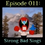 Artwork for 011: Strong Bad Sings