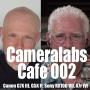 Artwork for Cameralabs Cafe Podcast Episode 002