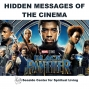 Artwork for 07-07-19 Hidden Messages of the Cinema: Black Panther