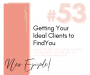 Artwork for Getting Your Ideal Clients to Find You