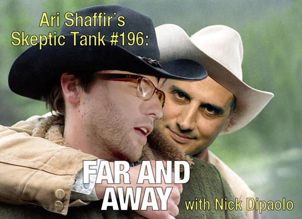 #196: Far and Away (@NickDipaolo)