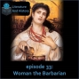 Artwork for Episode 33: Woman the Barbarian (Euripides' Medea)
