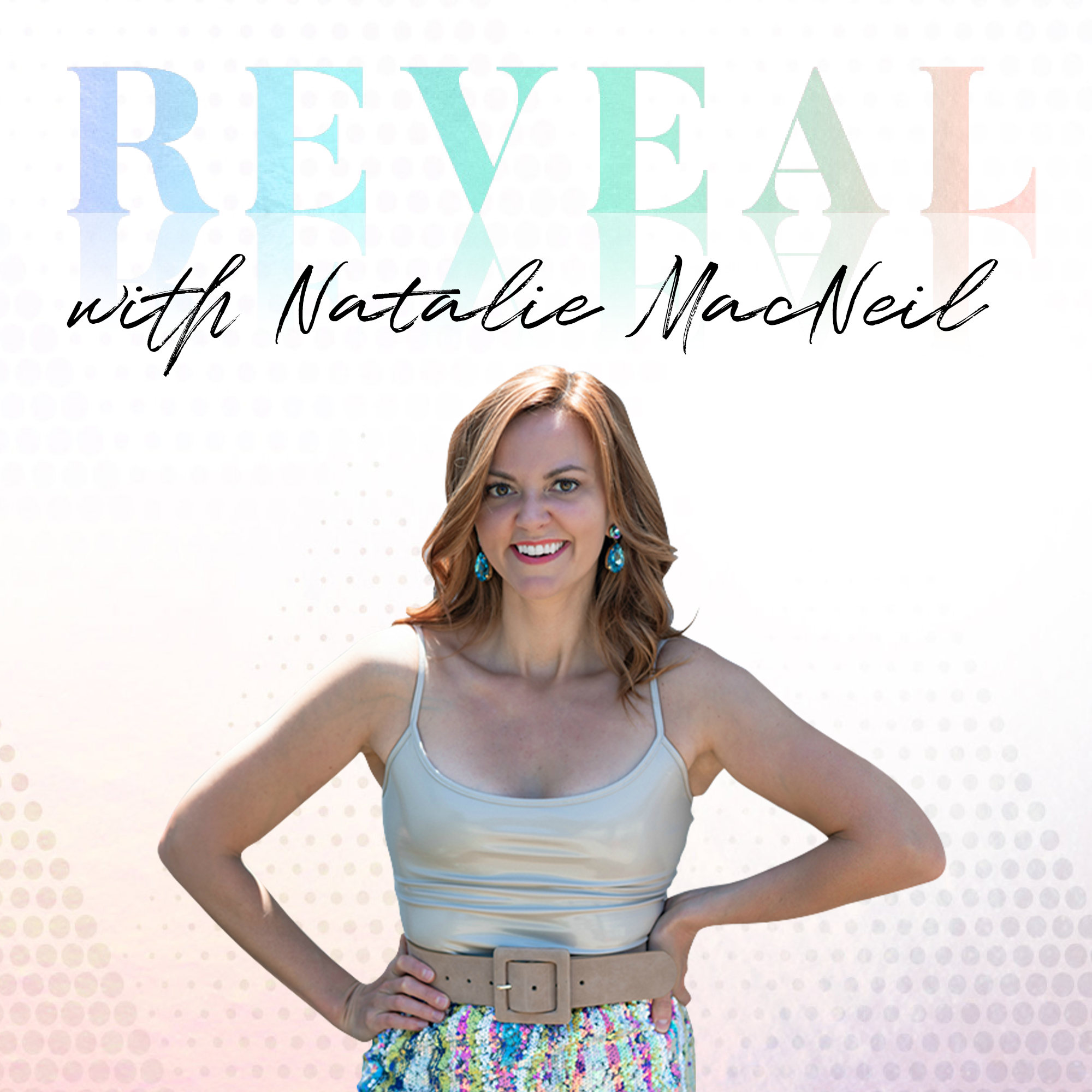 Reveal with Natalie MacNeil show art