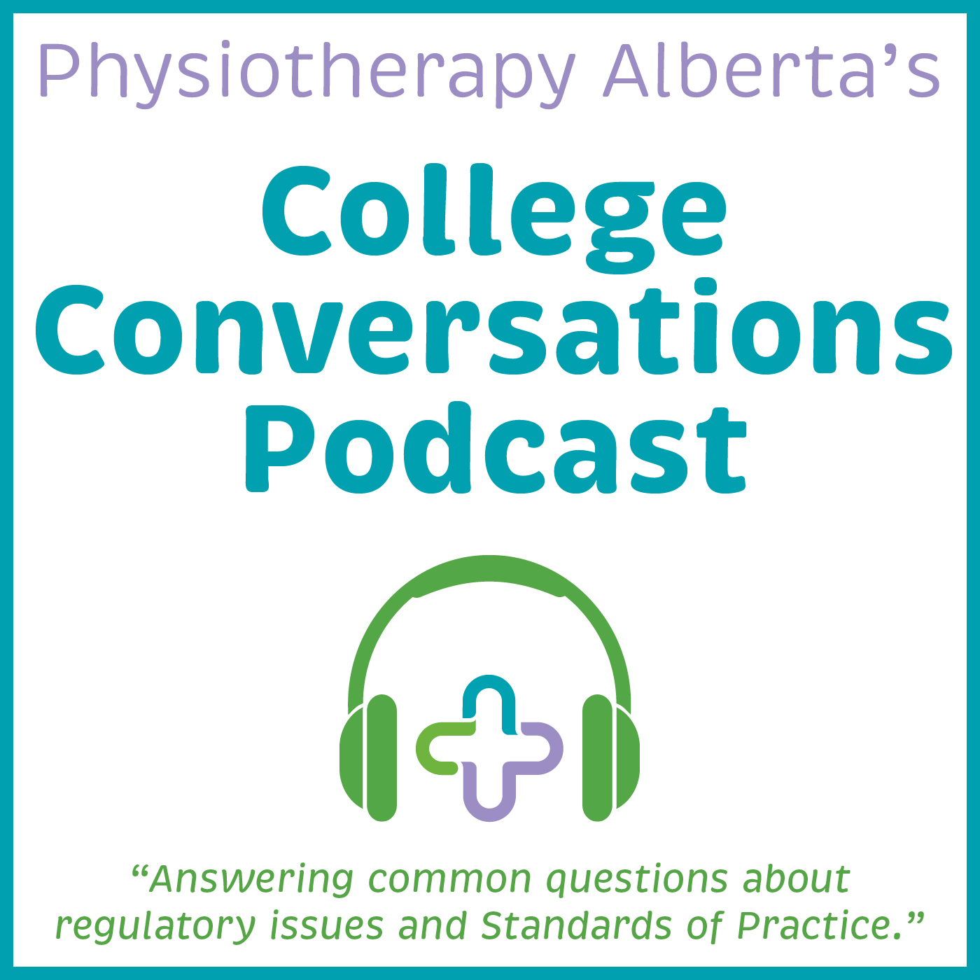 Physiotherapy Alberta's College Conversations - Episode 20
